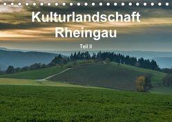 Kulturlandschaft Rheingau – Teil II (Tischkalender 2018 DIN A5 quer) von Hess,  Erhard