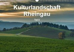 Kulturlandschaft Rheingau – Teil II (Wandkalender 2018 DIN A3 quer) von Hess,  Erhard