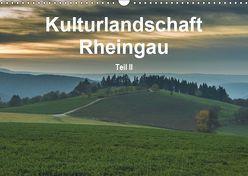 Kulturlandschaft Rheingau – Teil II (Wandkalender 2019 DIN A3 quer) von Hess,  Erhard