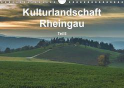 Kulturlandschaft Rheingau – Teil II (Wandkalender 2019 DIN A4 quer) von Hess,  Erhard