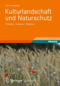 Kulturlandschaft und Naturschutz von Hampicke,  Ulrich