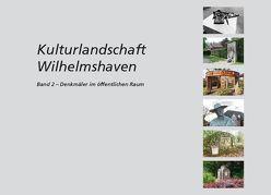 Kulturlandschaft Wilhelmshaven Band 2 von Club zu Wilhelmshaven