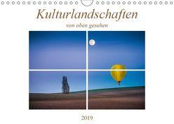 Kulturlandschaften von oben gesehen (Wandkalender 2019 DIN A4 quer) von Gödecke,  Dieter