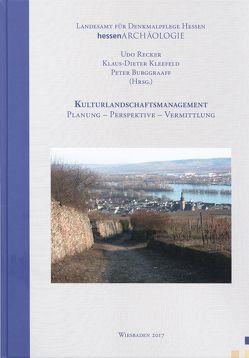 Kulturlandschaftsmanagement von Burggraaff,  Peter, Kleefeld,  Klaus-Dieter, Recker,  Udo