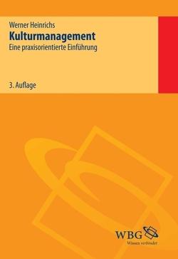 Kulturmanagement von Heinrichs,  Werner