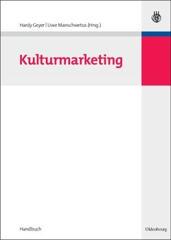 Kulturmarketing von Geyer,  Hardy, Manschwetus,  Uwe