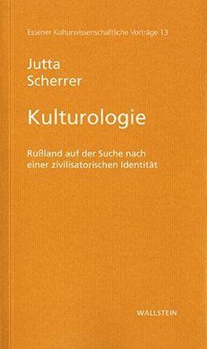 Kulturologie von Scherrer,  Jutta