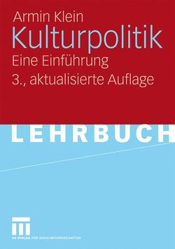 Kulturpolitik von Klein,  Armin