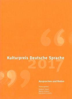Kulturpreis Deutsche Sprache 2017 von Glück,  Helmut, Krämer,  Walter, Schöck,  Eberhard