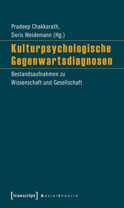 Kulturpsychologische Gegenwartsdiagnosen von Chakkarath,  Pradeep, Weidemann,  Doris