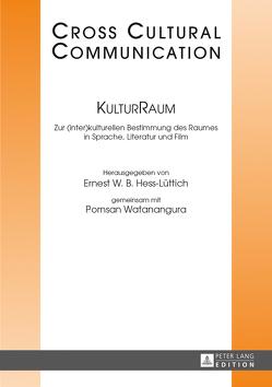 KulturRaum von Hess-Lüttich,  Ernest W. B., Watanangura,  Pornsan