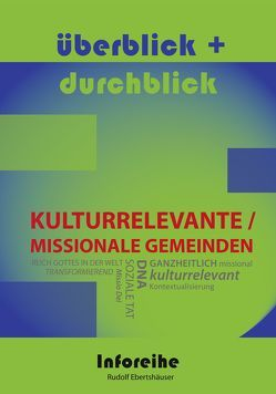 Kulturrelevante / Missionale Gemeinden von Ebertshäuser,  Rudolf