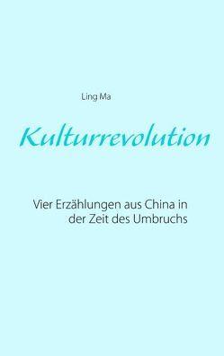 Kulturrevolution von Ma,  Ling