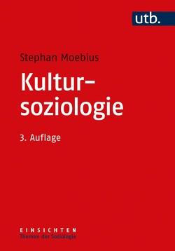 Kultursoziologie von Moebius,  Stephan