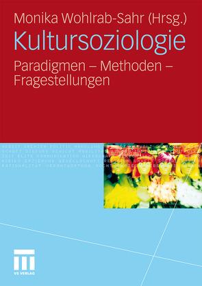 Kultursoziologie von Wohlrab-Sahr,  Monika