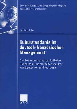 Kulturstandards im deutsch-französischen Management von Grunwald,  Prof. Dr. Wolfgang, Jahn,  Judith