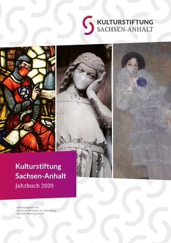 Kulturstiftung Sachsen-Anhalt Jahrbuch 2020 von Michl,  Eike, Philipsen,  Christian