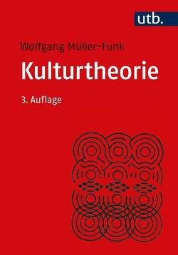 Kulturtheorie von Müller-Funk,  Wolfgang