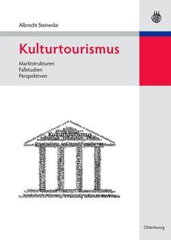 Kulturtourismus von Steinecke,  Albrecht
