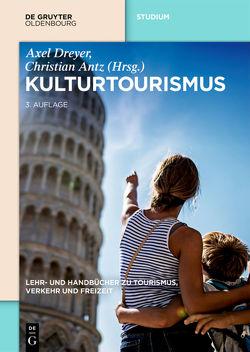 Kulturtourismus von Antz,  Christian, Dreyer,  Axel, Linne,  Martin