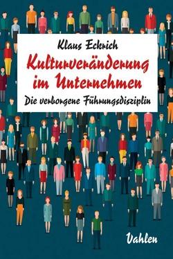 Kulturveränderung im Unternehmen von Eckrich,  Klaus