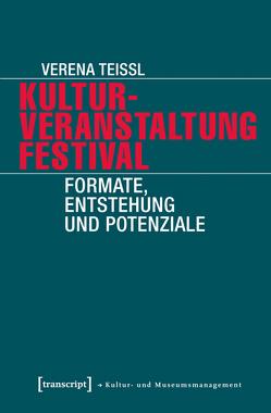 Kulturveranstaltung Festival von Teissl,  Verena