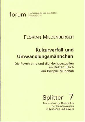 Kulturverfall und Umwandlungsmärchen von Mildenberger,  Florian