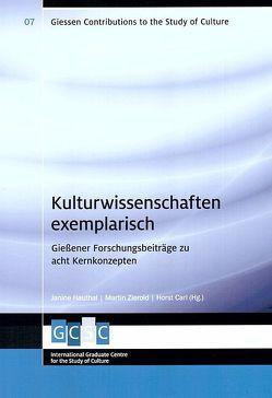 Kulturwissenschaften exemplarisch von Carl,  Horst, Hauthal,  Janine, Zierold,  Martin
