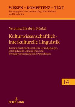 Kulturwissenschaftlich-interkulturelle Linguistik von Künkel,  Veronika Elisabeth