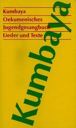 Kumbaya – Ökumenisches Jugendgesangbuch von Jucker,  Sita