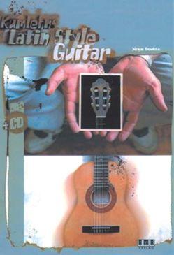 Kumlehns Latin Style Guitar von Kumlehn,  Jürgen