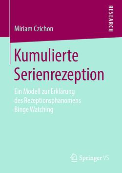 Kumulierte Serienrezeption von Czichon,  Miriam