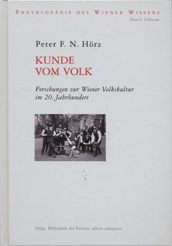 Kunde vom Volk von Ehalt,  Christian H, Hörz,  Peter F