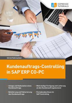Kundenauftrags-Controlling in SAP CO-PC von Fahrnschon,  Ulrich