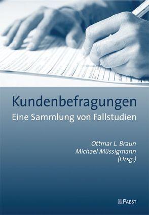 Kundenbefragungen von Braun,  Ottmar L., Müssigmann,  Michael J.