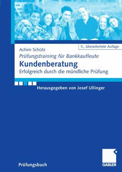 Kundenberatung von Schütz,  Achim, Ullinger,  Josef