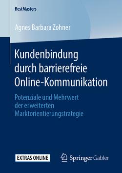 Kundenbindung durch barrierefreie Online-Kommunikation von Zohner,  Agnes Barbara