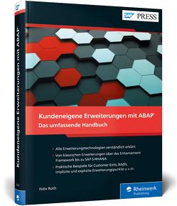 Kundeneigene Erweiterungen mit ABAP von Roth,  Felix