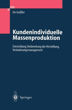 Kundenindividuelle Massenproduktion von Gräßler,  Iris