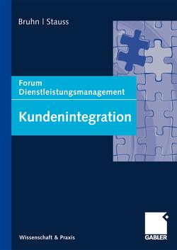Kundenintegration von Bruhn,  Manfred, Stauss,  Bernd