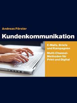 Kundenkommunikation von Foerster,  Andreas