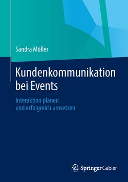 Kundenkommunikation bei Events von Müller,  Sandra