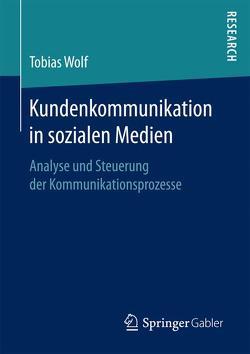 Kundenkommunikation in sozialen Medien von Wolf,  Tobias