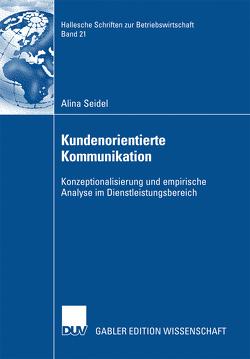 Kundenorientierte Kommunikation von Becker,  Prof. Dr. Manfred, Seidel,  Alina