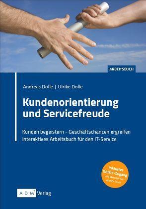 Kundenorientierung und Servicefreude von Dolle,  Andreas, Dölle,  Ulrike