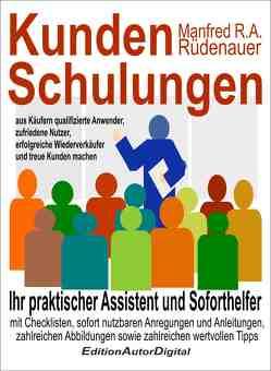 Kundenschulungen von Rüdenauer,  Manfred R.A.