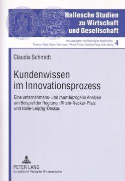 Kundenwissen im Innovationsprozess von Schmidt,  Claudia