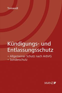 Kündigungs- und Entlassungsschutz von Tomandl,  Theodor