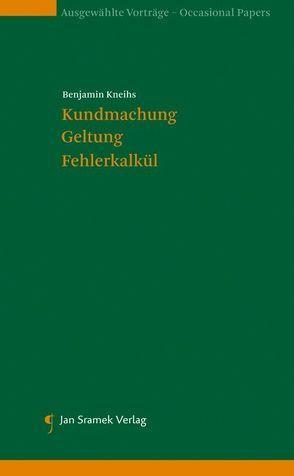 Kundmachung, Geltung, Fehlerkalkül von Kneihs,  Benjamin