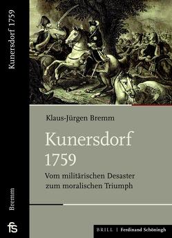Kunersdorf 1759 von Bremm,  Klaus-Jürgen